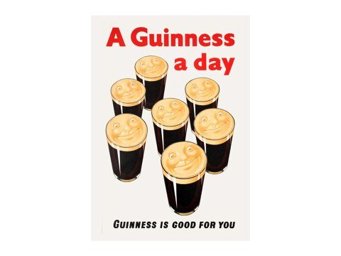 A Guinness A Day - Guinness Is Good For You