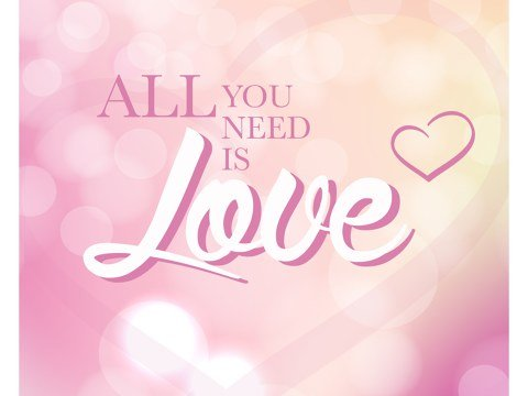 All You Need is Love Bild