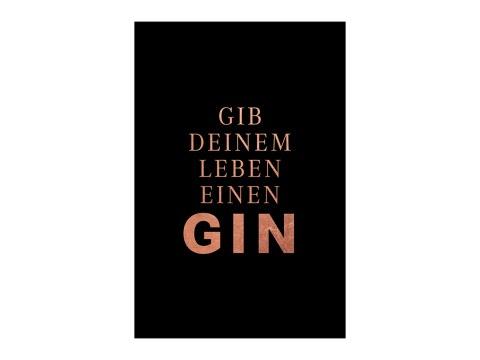 Gib deinem Leben einen Gin