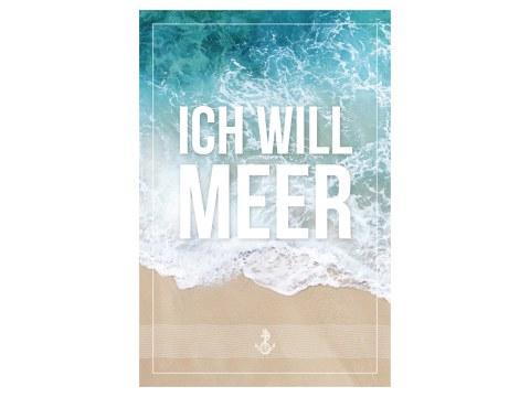Ich will Meer