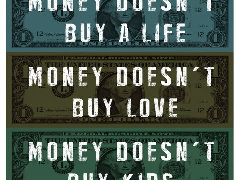 Money Doesn't Buy Love