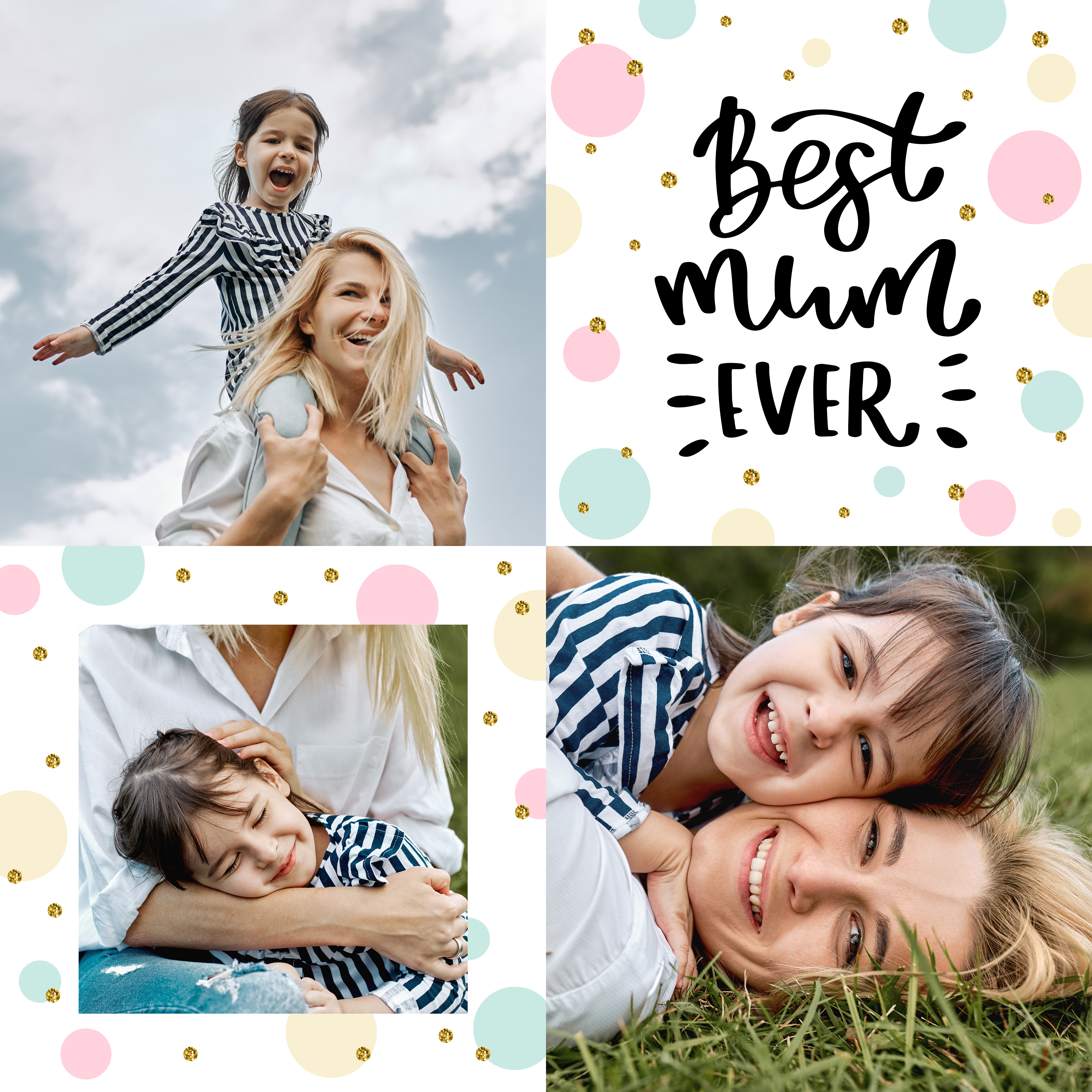 "Muttertag-Idee: Fotocollage ""Best mum ever"""